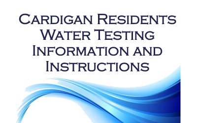 Water Sample Instructions for Cardigan Residents